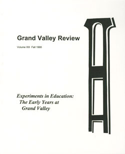 The Grand Valley Review: Vol. XIII, Fall 1995